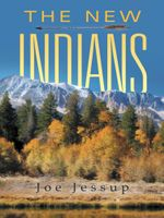 The New Indians - Joe Jessup