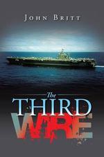 The Third Wire - John Britt