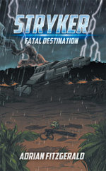 Stryker : Fatal Destination - Adrian Fitzgerald