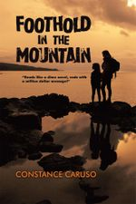 Foothold in the Mountain - Constance Caruso