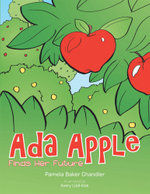 Ada Apple Finds Her Future - Pamela Baker Chandler