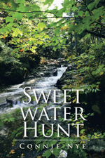Sweet Water Hunt - Connie Nye