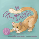 THE CAT-ASTROPHE - Katherine Kearney Maynard