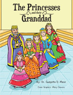 The Princesses and Their Granddad - Suzette D. Minor