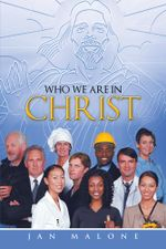 WHO WE ARE IN CHRIST - Jan Malone