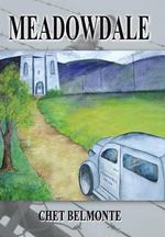 Meadowdale : A Saga of Confinement - Chet Belmonte