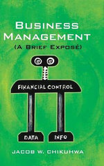 Business Management (a Brief Expose) - Jacob W. Chikuhwa