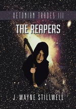 Xetonian Trades III : The Reapers - J. Wayne Stillwell