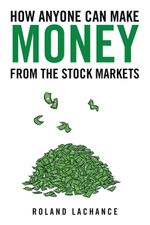 How Anyone Can Make Money from the Stock Markets -  WALK THE TALK MINISTRIES