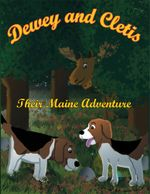 Dewey and Cletis : Their Maine Adventure -  The Snack Lady