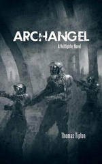 Archangel : A Hellfighter Novel - Thomas Tipton