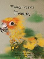 Flying Lessons : Friends - Jayne Taylor