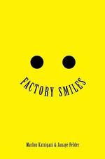 Factory Smiles - Marlon Katsigazi