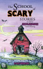 The School Of Scary Stories - Jim Flanagan