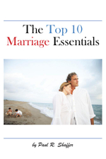 The Top 10 Marriage Essentials - Paul R. Shaffer