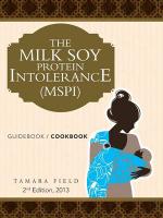 The Milk Soy Protein Intolerance (Mspi) : Guidebook / Cookbook - Tamara Field
