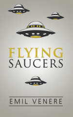 Flying Saucers - Emil Venere