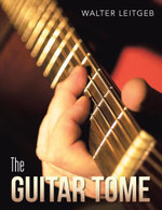 The Guitar Tome - Walter Leitgeb