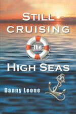 Still Sailing the High Seas - Danny Leone
