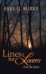 Lines for Lovers : From the Heart - Earl G. Burke