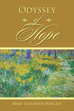 Odyssey of Hope - Mary Elizabeth Burgess
