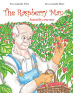 The Raspberry Man : Inspired by a True Story - Janalee Tobias