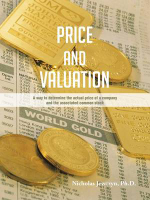 Price and Valuation : A Way to Determine the Actual Price of a Company and the Associated Common Stock - Nicholas Jewczyn Ph. D.