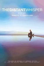 The Distant Whisper - Kenneth C. Cancellara