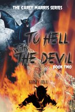 To Hell with the Devil : Book Two - Kristy Bina