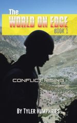 The World on Edge : Conflict Rising - Tyler Humphries