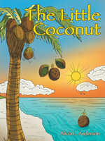 The Little Coconut - Alicia L. Anderson