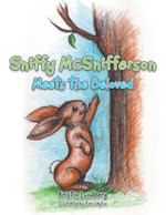 Sniffy McSnifferson : Meets the Beloved - Kristin Lundberg