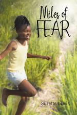 Miles of Fear - Suzette Lewis