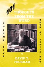 101 Thoughts From The Word : Volume Five - David Peckham