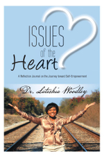 Issues of the Heart : Reflection Journal - Dr Lateshia Woodley