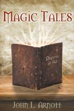 Magic Tales - John L. Arnott