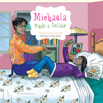 Michaela Finds a Dollar - Teresa Cynthia Dooley