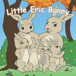 Little Eric Bunny - Denita Johnson