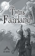 The Twins of Fairland -  sb white