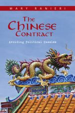 The Chinese Contract : Avoiding Political Hassles - Mary Ranieri