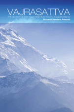 Vajrasattva : The Secret of the Four Wisdoms Trekcho, Togal and Bardo - Richard Chambers Prescott