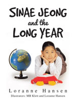 Sinae Jeong and the Long Year - Loranne Hansen