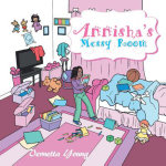 Annisha's Messy Room - Vernetta Young