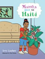 Marsha goes to Haiti - Irvy Lindsey