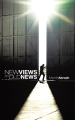 New Views on Old News - Merritt Abrash