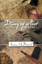 Diary of a Poet : Volume 1 - Jessica McDaniel