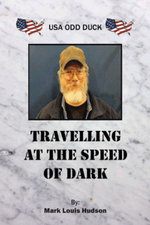 Travelling at the Speed of Dark : USA Odd Duck - Mark Louis Hudson