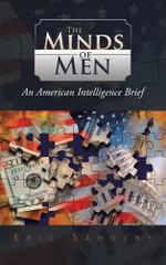 The Minds of Men : An American Intelligence Brief - Eric Sanders