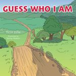 Guess Who I Am - Denise Bailey