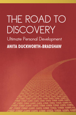 The Road to Discovery : Ultimate Personal Development - Anita Duckworth-Bradshaw